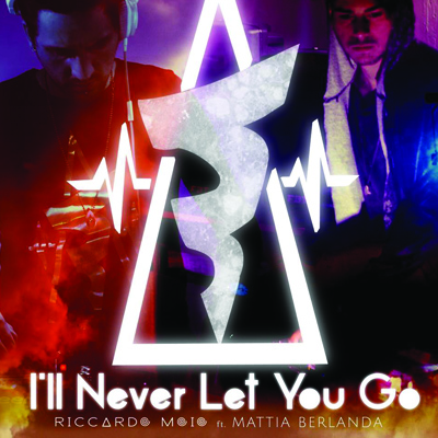 I'll Never Let You Go – Out Now !
