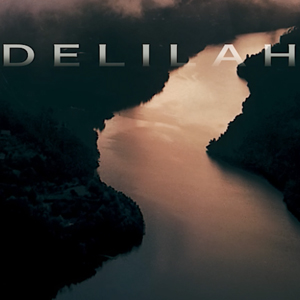 """Delilah"" out now"